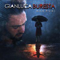 Gianluca Buresta - Non Puoi